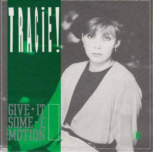 Cover - Tracie: Give It Some Emotion