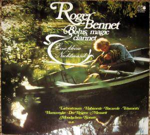 Cover - Roger Bennet And His Magic Clarinet: Eine Kleine Nachtmusik