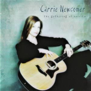 Cover - Carrie Newcomer: Gathering Of Spirits, The
