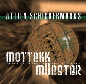 Attila Schickermanns Mottekk Münster - Cover