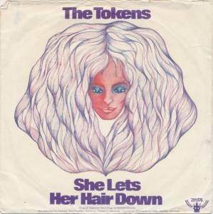 Cover - Tokens, The: She Lets Her Hair Down