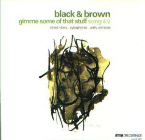 Black & Brown: Gimme Some Of That Stuff - Cover