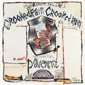 Pavement: Crooked Rain, Crooked Rain (LP) - Bild 1