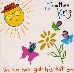 Jonathan King: Sun Has Got His Hat On, The - Cover