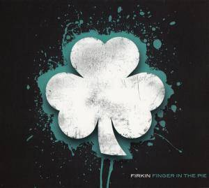 Cover - Firkin: Finger In The Pie