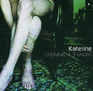 Cover - Katerine: L'homme A 3 Mains