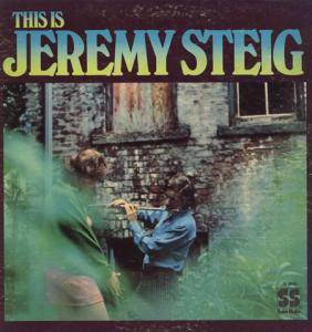 Cover - Jeremy Steig: This Is Jeremy Steig