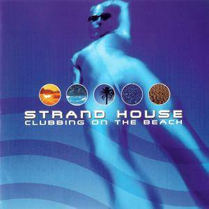 Cover - Hiver & Hammer: Strand House - Clubbing On The Beach