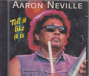 Cover - Aaron Neville: Tell It Like It Is